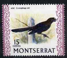 Montserrat 1972-74 Smooth Billed Ani 15c on chalky paper unmounted mint, SG 300a