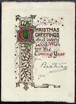 Great Britain 1911 parchment Christmas card with illuminated initial from PRINCESS BEATRICE (from the Lady Southampton estate) simply signed Beatrice, 1911.  (Lady Ismay Southampton was Lady-in-Waiting to Queen Victoria from 1878 until her death in 1901 and close friend to the Princess)