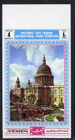 Yemen - Royalist 1970 'Philympia 70' Stamp Exhibition 4B St Pauls Cathedral from imperf set of 10, Mi 1032B* unmounted mint