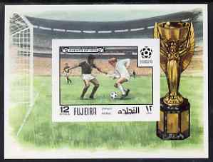 Fujeira 1970 Events of 1970 - Football World Cup imperf 12R m/sheet unmounted mint