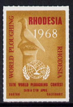 Rhodesia 1968 label for 15th World Ploughing contest, slight gum disturbance otherwise unmounted mint