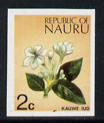 Nauru 1973 Flower (Kauwe lud) 2c definitive (SG 100) unmounted mint IMPERF single