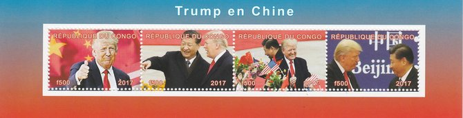 Congo 2017 Donald Trump in China perf sheetlet containing 4 values unmounted mint. Note this item is privately produced and is offered purely on its thematic appeal