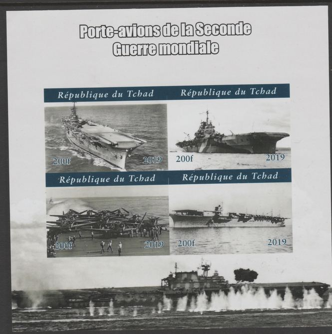 Chad 2019 Aircraft Carriers of WW2 imperf sheetlet containing 4 values unmounted mint.