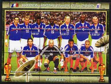 Congo 2002 Korea Japan World Cup Football Teams - France perf composite sheetlet containing 9 values unmounted mint. Note this item is privately produced and is offered purely on its thematic appeal