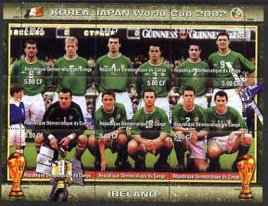 Congo 2002 Korea Japan World Cup Football Teams - Ireland perf composite sheetlet containing 9 values unmounted mint. Note this item is privately produced and is offered ...
