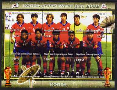 Congo 2002 Korea Japan World Cup Football Teams - Korea perf composite sheetlet containing 9 values unmounted mint. Note this item is privately produced and is offered purely on its thematic appeal