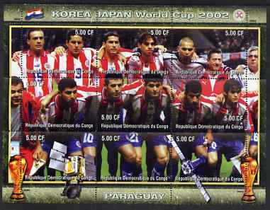 Congo 2002 Korea Japan World Cup Football Teams - Paraguay perf composite sheetlet containing 9 values unmounted mint