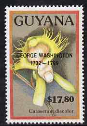 Guyana 1990 (?) George Washington opt on $17.80 orchid (Catasetum d) from World Personalities overprints, unmounted mint as SG type 465