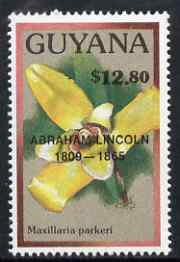 Guyana 1990 (?) Abraham Lincoln opt on $12.80 orchid (Maxillaria p) from World Personalities overprints, unmounted mint as SG type 465