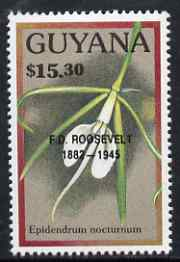 Guyana 1990 (?) F D Roosevelt opt on $15.30 orchid (Epidendrum n) from World Personalities overprints, unmounted mint as SG type 465