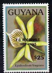 Guyana 1990 (?) F D Roosevelt opt on $25.00 orchid (Epidendrum f) from World Personalities overprints, unmounted mint as SG type 465