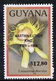 Guyana 1990 (?) Martin Luther King opt on $17.80 orchid (Catasetum d) from World Personalities overprints, unmounted mint as SG type 465