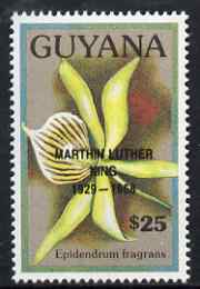 Guyana 1990 (?) Martin Luther King opt on $25.00 orchid (Epidendrum f) from World Personalities overprints, unmounted mint as SG type 465