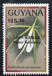 Guyana 1990 (?) Lech Walesa opt on $15.30 orchid (Epidendrum n) from World Personalities overprints, unmounted mint as SG type 465