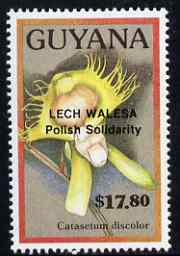 Guyana 1990 (?) Lech Walesa opt on $17.80 orchid (Catasetum d) from World Personalities overprints, unmounted mint as SG type 465