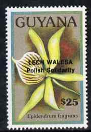 Guyana 1990 (?) Lech Walesa opt on $25.00 orchid (Epidendrum f) from World Personalities overprints, unmounted mint as SG type 465