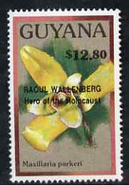 Guyana 1990 (?) Raoul Wallenberg (Hero of the Holocaust) opt on $12.80 orchid (Maxillaria p) from World Personalities overprints, unmounted mint as SG type 465
