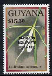 Guyana 1990 (?) Napoleon Bonaparte opt on $15.30 orchid (Epidendrum n) from World Personalities overprints, unmounted mint as SG type 465