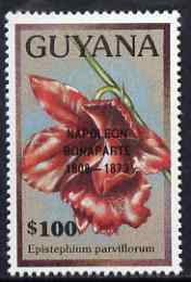 Guyana 1990 (?) Napoleon Bonaparte opt on $100.00 orchid (Epistephium p) from World Personalities overprints, unmounted mint as SG type 465