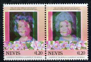 Nevis 1985 Life & Times of HM Queen Mother (Leaders of theWorld) $1.20 se-tenant pair with superb 3mm misplacement of magenta colour resulting in blurring and double portrait, unmounted mint, as SG 313avar