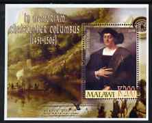 Malawi 2006 In Memoriam - Christopher Columbus perf m/sheet unmounted mint