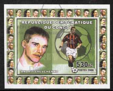 Congo 2006 Footballers #2 Andrey Shevchenko imperf sheetlet cto used