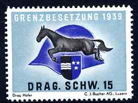 Poster Stamp 1939 inscribed Grenzbesetzung 1939 Drag. Schw. 15 showing a horse & Soldier's helmet, unmounted mint