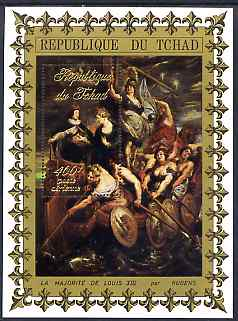 Chad 19?? La Majorite de Louis XIII 400f perf m/sheet by Rubens unmounted mint