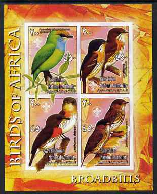 Palestine (PNA) 2005 Birds of Africa - Broad Bills imperf sheetlet containing 4 values each with Scout Logo unmounted mint. Note this item is privately produced and is offered purely on its thematic appeal