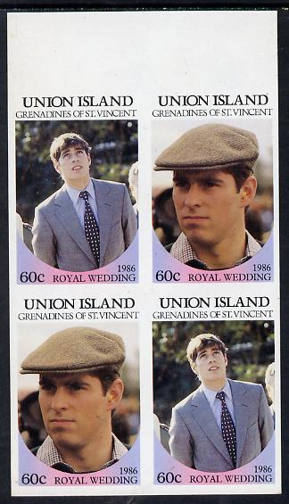 St Vincent - Union Island 1986 Royal Wedding 60c in unmounted mint imperf proof block of 4 (2 se-tenant pairs) without staple holes in margin and therefore not from booklets