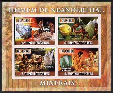 St Thomas & Prince Islands 2007 Neanderthal man & Minerals imperf sheetlet containing 4 values unmounted mint