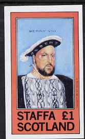 Staffa 1981 Monarchs - Henry VIII imperf souvenir sheet (�1 value) unmounted mint