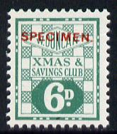 Cinderella - Great Britain Bradbury Wilkinson 6d Christmas & Savings Club label in green for Messrs W Duncan, unmounted mint opt'd SPECIMEN, ex BW archives (blocks pro-rata)