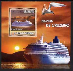 St Thomas & Prince Islands 2007 Cruise Ships - Crystal Simphony perf deluxe s/sheet containing 1 value unmounted mint