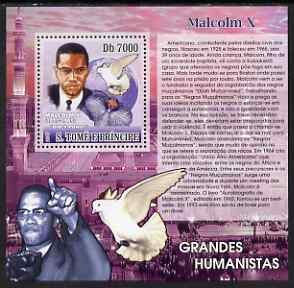 St Thomas & Prince Islands 2007 Great Humanitarians - Malcolm X perf deluxe s/sheet containing 1 value unmounted mint
