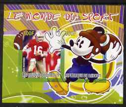 Djibouti 2008 Disney & World of Sport - American Football & Joe Montana imperf sheetlet containing 2 values unmounted mint