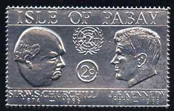 Pabay 1967 Churchill & Kennedy 2d value embossed in silver foil (perf) unmounted mint (Rosen PA72)