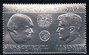 Pabay 1967 Churchill & Kennedy 1/2d value embossed in silver foil (perf) unmounted mint (Rosen PA70)