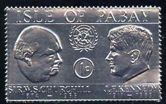Pabay 1967 Churchill & Kennedy 1d value embossed in silver foil (perf) unmounted mint (Rosen PA71)