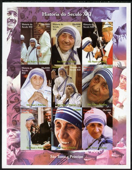 St Thomas & Prince Islands 2004 History of the 21st Century - Mother Teresa imperf sheetlet containing 9 values unmounted mint. Note this item is privately produced and is offered purely on its thematic appeal