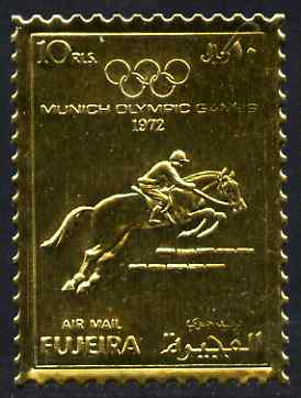 Fujeira 1972 Munich Olympic Games perf 10r Show-Jumping embossed in gold foil as Mi 1092A unmounted mint