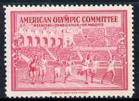 Cinderella - United States 1940 undenominated perforated label in red inscribed American Olympic Committee showing athletes racing, issued to raise funds to help send athletes to the Summer Games in Helsinki and the Winter Games in St Moritz, both events being cancelled due to the war, unmounted mint produced by American Bank Note Company. Blocks available price pro-rata