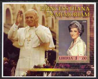 Liberia 2006 Princess Diana In Memoriam imperf m/sheet (with Pope John Paul in background) unmounted mint