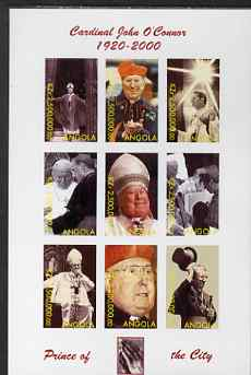 Angola 2000 Cardinal John O'Connor imperf sheetlet containing set of 9 values unmounted mint. Note this item is privately produced and is offered purely on its thematic appeal