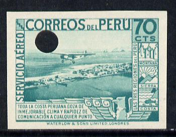 Peru 1937 Pictorial 70c (Plane over La Punta) imperf colour proof in blue-green with Waterlow & Sons security punch hole (as SG 602)