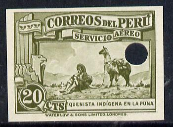 Peru 1937 Pictorial 20c (Recorder Player & Llama) imperf colour proof in olive with Waterlow & Sons security punch hole unmounted mint (as SG 598)
