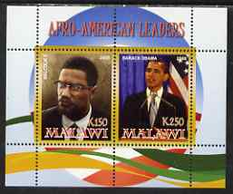Malawi 2008 Afro-American Leaders #3 - Barack Obama & Malcolm X perf sheetlet containing 2 values unmounted mint
