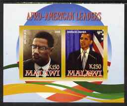 Malawi 2008 Afro-American Leaders #3 - Barack Obama & Malcolm X imperf sheetlet containing 2 values unmounted mint