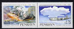Cook Islands - Penryhn 1995 50th Anniversary of the End of WW2 perf set of 2 unmounted mint, SG 513-4